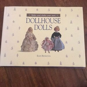 How to Make Dollhouse Dolls Hard Cover book